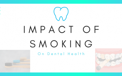 IMPACT OF SMOKING ON ORAL HEALTH