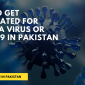 How to Get Vaccinated for Corona Virus or COVID 19 in Pakistan